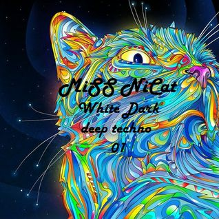 MiSS NiCat ''White Dark'' deeptechno Beradio (part 01)