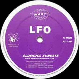 LFO Guest Mix on Oldskool Sundays Radio Show 7th Birthday Special 31-1-2016