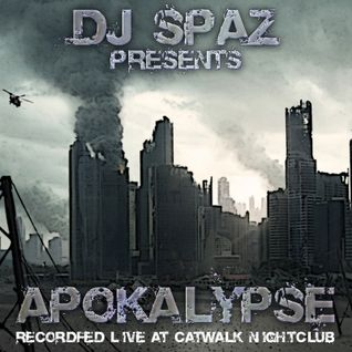 DJ Spaz presents Apokalypse - Recorded Live @ Catwalk Nightclub (sometime in 2000)