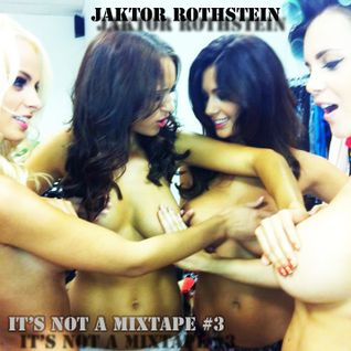 It's not a Mixtape #3
