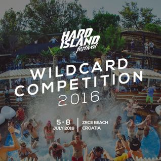 Hard Island 2016 Wildcard competition by DJ Adriano Fernandes