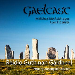 Gaelcast - Program 1x07