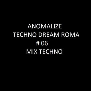Techno Dream # 06 ( Techno Mix )