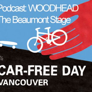 Woodhead at Car Free Vancouver @BeaumontGallery Stage (@carfreeYVR) 2012