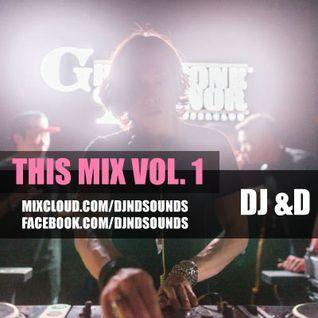 DJ &D - THIS MIX Vol.1 (&D Heart U)