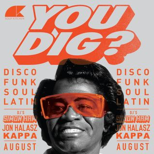 You Dig? Podcast 08/2015 - Compiled By Jon Halasz, Kappa & Simon Ham