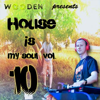 WOODEN HOUSE IS MY SOUL VOL.10 - SPECIAL SPRING EDITION 2016  320KBPS