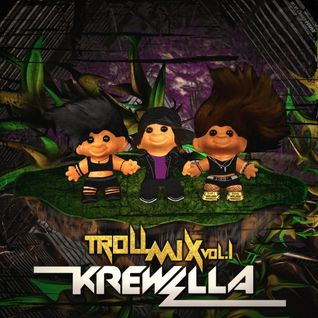 Krewella - Troll Mix Volume 1 - 05.12.2012