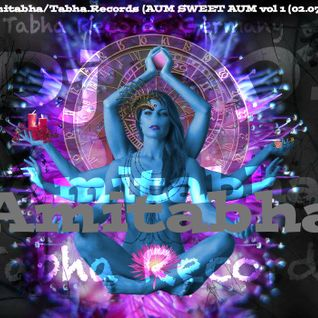 Dj Amitabha/Tabha.Records (AUM SWEET AUM vol 1 (02.07.2017)
