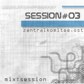 Zetralkomitee.ost - Mix # Session 003