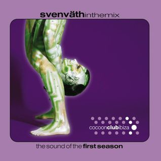 Sven Väth - In The Mix - The Sound Of The First Season
