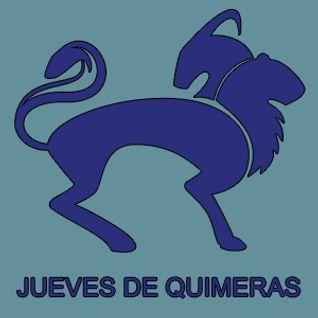 #546 // 09-06-16 // Jueves de Quimeras
