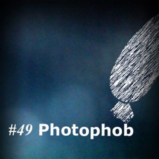 disko404 Podcast #49: Photophob
