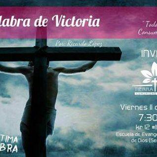 La Palabra De Victoria - Ricardo López - 11-03-2016