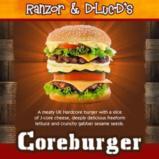 Ranzor & D-Luc-D's Coreburger
