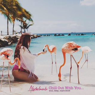 Alex Belmondo - Chill Out With You #1