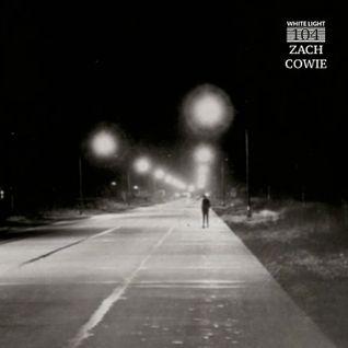 White Light 104 - Zach Cowie