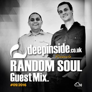 DEEPINSIDE presents RANDOM SOUL (Exclusive Guest Mix)