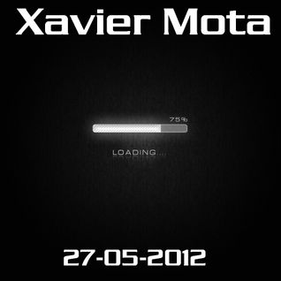 Xavier Mota - Loading... - Set of 27-05-2012