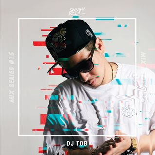 SneakaVilla Mix Series #15 Mixed by DJ TOB