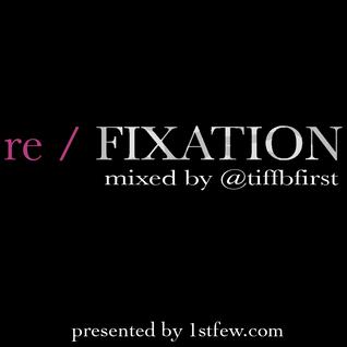 Re / FIXATION vol. 3