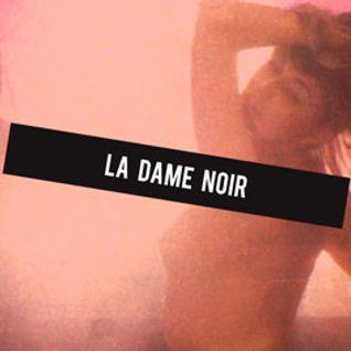 Dj Set @ La Dame Noir (03/02/2013)