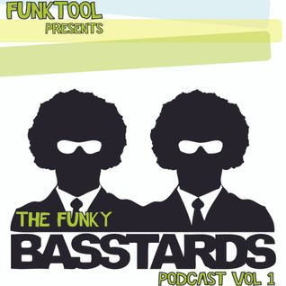 Funktool presents The Funky Basstards Podcast vol. 1
