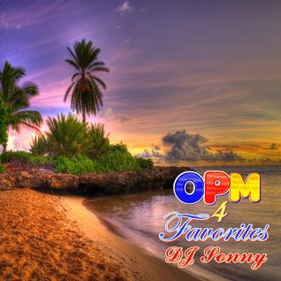 OPM Favorites 4 by DJ Sonny GuMMyBeArZ (D.Y.M.S.W.)