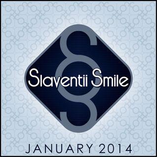 Slaventii Smile - January 2014