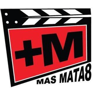 MAS MATAO #238 feat. El reallity de Dios 11-05-2016