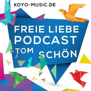 FREIE LIEBE - Podcast - TOM SCHÖN