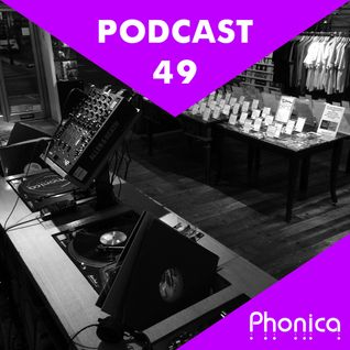 Phonica Podcast 49