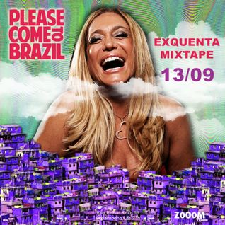 Please Come To Brazil Mixtape [ Esquenta Rio Edition 2014 ]