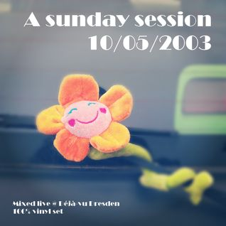 A sunday session - 10/05/2003