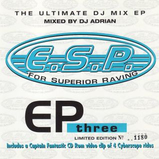 ESP - EP Three - Mixed by DJ Adrian