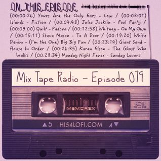 MIX TAPE RADIO | EPISODE 079