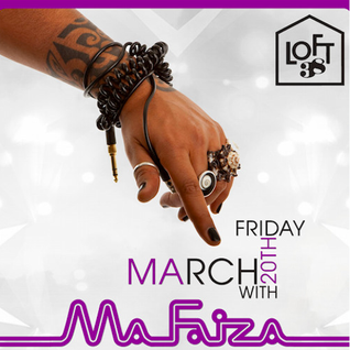 MA FAIZA LIVE @ LOFT 38 MARCH 20TH