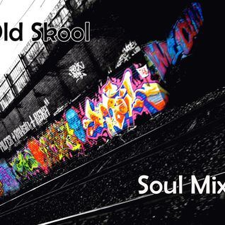 Old Skool Soul Mix (Oct 11)