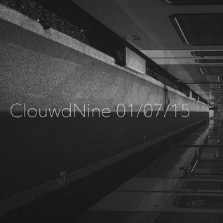 ClouwdNine 01/07/15