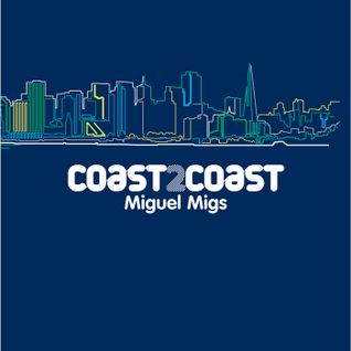 Coast 2 Coast Miguel Migs