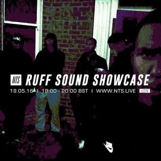 Ruff Sound Show Case - 19th May 2016