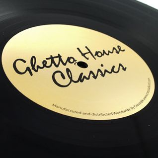The History Of Ghetto House Vol. 2