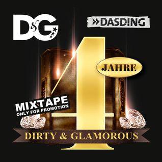 4 Jahre Dirty & Glamorous (w/ Dj Gee Effect)