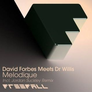 DAVID FORBES MEETS Dr WILLIS-MELODIQUE