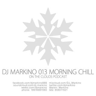 DJ Markino 013 - Morning Chill