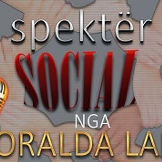 SPEKTËR SOCIAL - Fenomeni social i të gjitha kohërave
