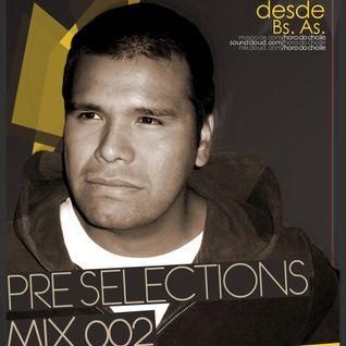 Horacio Chaile @ PRE Selections #002