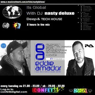 Global Session - Nasty deluxe, Eddie Amador - Confetti Digital UK - London