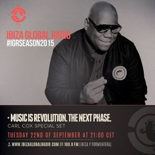 Carl Cox @ Ibiza Global Radio - Sept 15