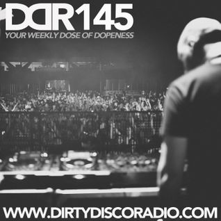Dirty Disco Radio 145, Hosted & Mixed by Kono Vidovic.